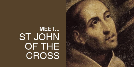 Meet... St John of the Cross